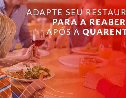 Como adaptar seu restaurante para a reabertura após a quarentena?