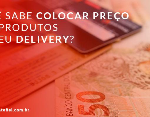 colocar preço nos produtos do seu delivery
