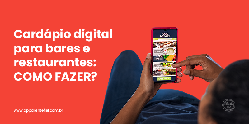 Cardápio digital para bares e restaurantes: como fazer?