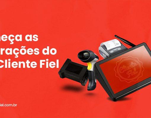 Ifood, MVarandas, Nimbus, Eclética, iComanda, JSSoftcom, FAS Tecnologia e ChefeX: Conheça as integrações do PDV Cliente Fiel