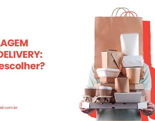 Embalagem para delivery: como escolher?